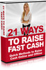 21 Ways To Raise Fast Cash + MRR
