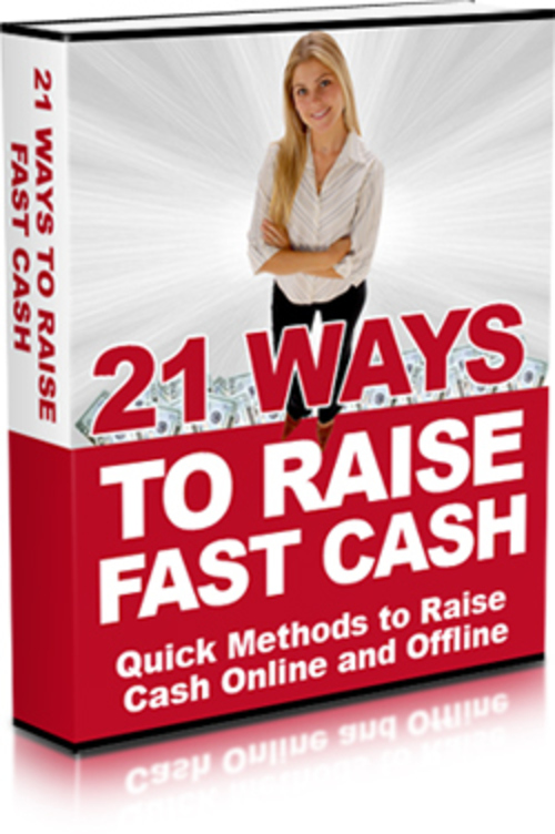 Product picture 21 Ways To Raise Fast Cash + MRR